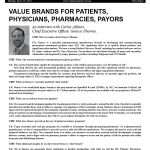 Value Brands for Patients, Physicians, Pharmacies, Payors